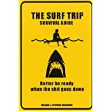 Surf Trip Survival Guide