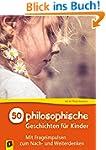 50 philosophische Geschichten für Kin...