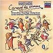 Saint-Saens: Carnaval des Animaux (Karneval der Tiere) - Danse Macabre [u.a.]