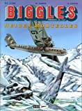 Biggles, tome 13 - Neiges mortelles