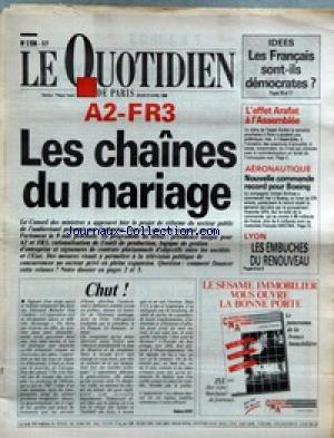 QUOTIDIEN DE PARIS (LE) [No 2936] du 27/04/1989 - A2 ET FR3 - LES CHAINES DU MARIAGE - C. TASCA - LES FRANCAIS SONT-ILS DEMOCRATES - L'EFFET ARAFAT A L'ASSEMBLEE - AERONAUTIQUE - BOEING - LYON - LES EMBUCHES DU RENOUVEAU. par Collectif