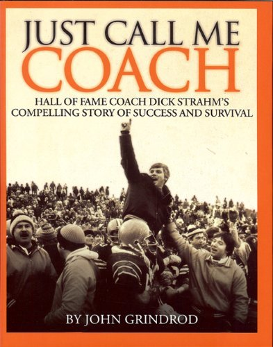 Just Call Me Coach by John Grindrod (2010-12-08)