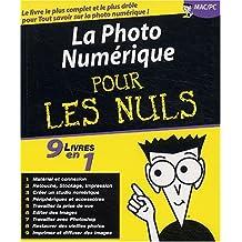 La photo numérique pour les nuls : 9 livres en 1