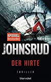 Der Hirte: Thriller (Ingar Johnsrud, Band 1) (Fredrik Beier, Band 1) - Ingar Johnsrud