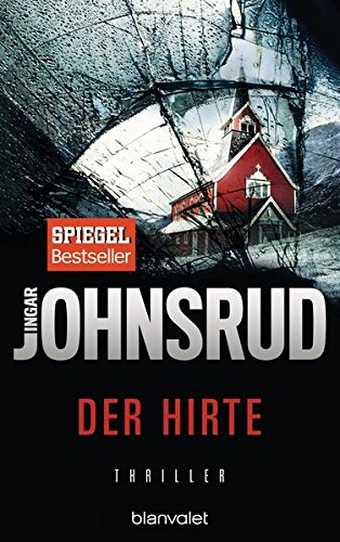 Der Hirte: Thriller (Ingar Johnsrud, Band 1) (Fredrik Beier, Band 1)