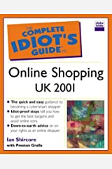 Complete Idiot's Guide to Online Shopping UK Edition (The Complete Idiot's Guide) Paperback