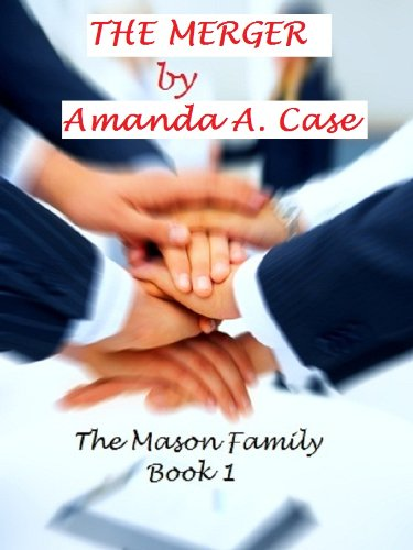 The Merger (The Mason Family Trilogy Book 1)
