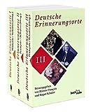 Deutsche Erinnerungsorte: in 3 Bänden - Etienne Francois, Hagen Schulze