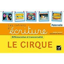 Apprendre à écrire PS MS GS ASH Le cirque éd. 2015 - Cahier de l'élève