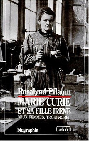 MARIE CURIE ET SA FILLE IRENE