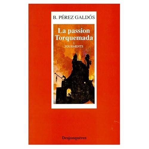 La Passion Torquemada, tome 1 : Tourments