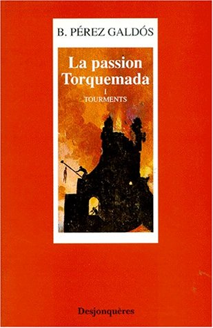 La Passion Torquemada, tome 1 : Tourments
