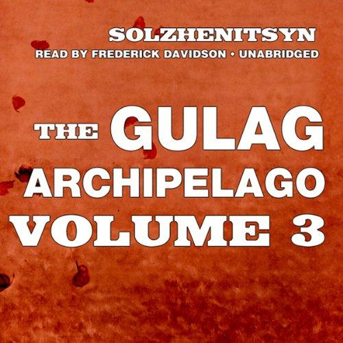 The Gulag Archipelago  Audiolibri
