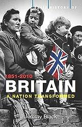 A Brief History of Britain 1851-2010: Volume 4 (Brief Histories)