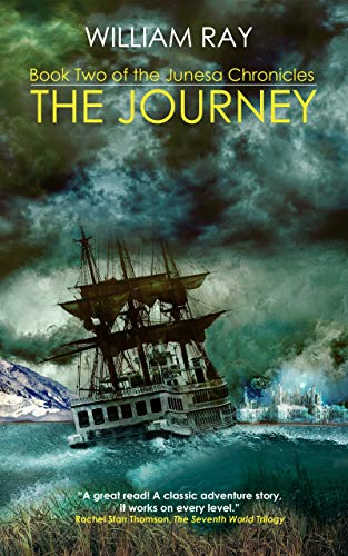 The Journey: Book Two of the Junesa Chronicles