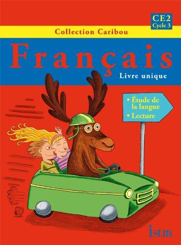 Caribou Français CE2 - Livre de l'élève - Edition 2011 par Michèle Varier