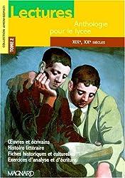 Lectures, anthologie pour le lycée, tome 2 : XIXe siècle, XXe siècle