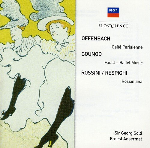 Offenbach/Rosenthal : Gaîté Parisienne - Gounod : Ballet de Faust - Respighi : Rossiniana [Australia]