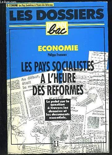 Les Pays socialistes à l'heure des réformes