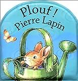 Mon premier livre de bain - Plouf ! Pierre Lapin