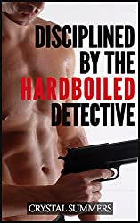 Disciplined By The Hardboiled Detective (Gay Spanking Detective Erotica) (English Edition)