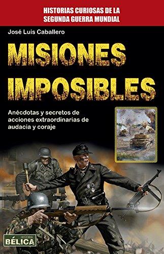 Misiones imposibles (Bélica)