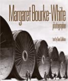 Margaret Bourke-White, Photographer