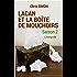 Lacan et la boîte de mouchoirs: Saison 2 - L'intégrale
