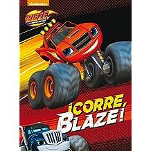 Blaze y los Monster Machines. ¡Corre, Blaze!