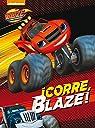 ¡Corre, Blaze! par