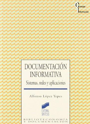 Documentación informativa. Sistemas, redes y aplicaciones (Ciencias de la información nº 16)