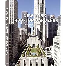 New York Rooftop Gardens (Luxury books)