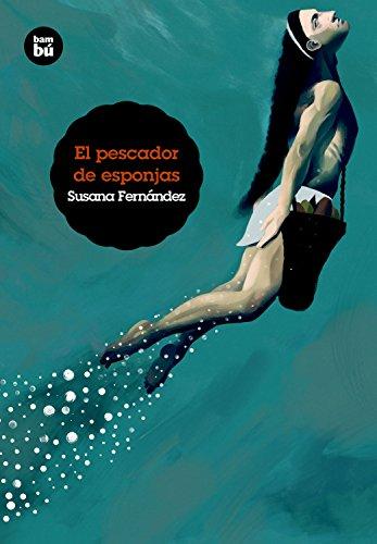 El pescador de esponjas (Grandes Lectores) por Susana Fernández Gabaldón