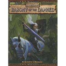 Barony of the Damned: An adventure in Mousillon by Ben Counter (2006-05-09)