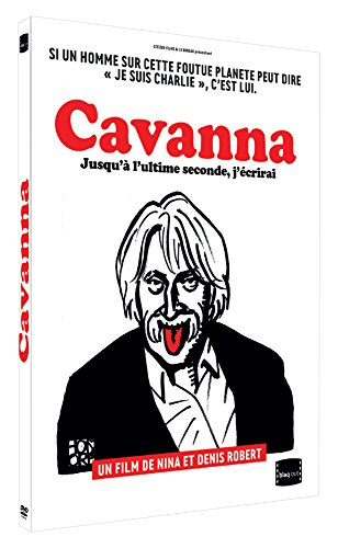 Cavanna : Jusqu'à l'ultime seconde, j'écrirai [Etui + Digipack] par