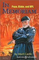 In Memoriam: Papa, Blake & HPL [Paperback] by Castle, Mort