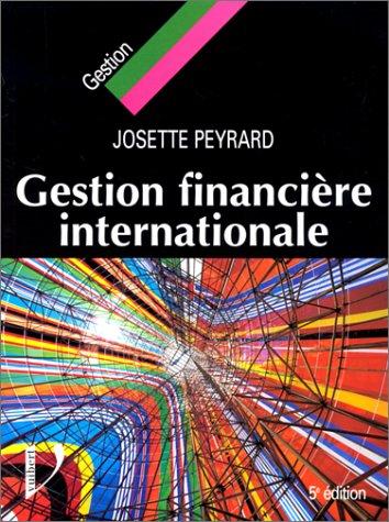 Gestion financière internationale. 5ème édition