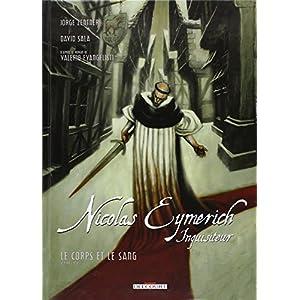 Nicolas Eymerich, inquisiteur, Tome 3 : Le corps et le sang : Volume 1