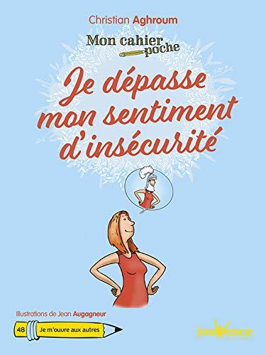 Mon Cahier Poche Je Dépasse Mon Sentiment Dinsécurité Ebooks