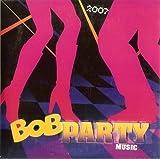 BOB PARTY MUSIC