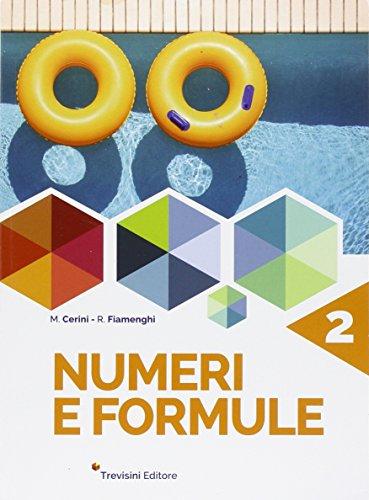 Numeri e formule. Per la Scuola media. Con espansione online: 2