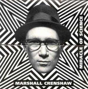 Marshall Crenshaw-cd (Miracle of Science)
