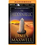 The Hidden Relic (Evermen Saga) by James Maxwell (2014-08-05)