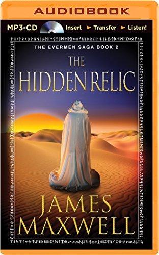 The Hidden Relic (Evermen Saga) by James Maxwell (2014-08-05)