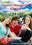 Learn Content Management Systems in 24 Hours: Joomla and Wordpress (iDreamz Book 1) (English Edition)