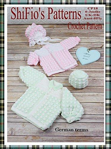 Häkelanleitung  - CP18 - Set für Babys: Jacke und Mütze für Mädchen und Jungen (Häkelanleitungen Baby-hüte)