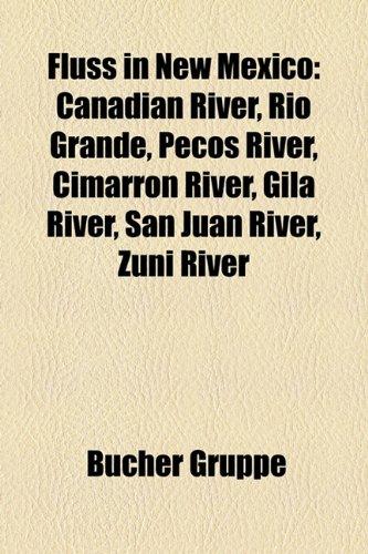 Canadian River, Rio Grande, Pecos River, Cimarron River, Gila River, San Juan River, Zuni River ()