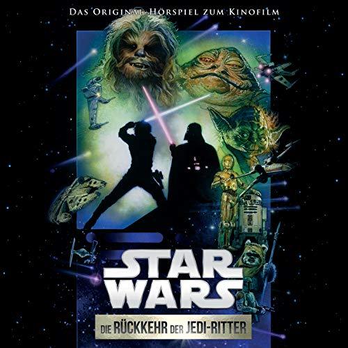 Star Wars: Die Rückkehr der Jedi-Ritter (Das Original-Hörspiel zum Kinofilm) (Rückkehr Der Die)