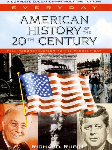 american-history-of-the-20th-century-instant-history
