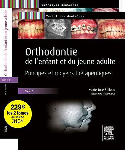Orthodontie de l'enfant et du jeune adulte - Pack 2 tomes par Marie-José Boileau